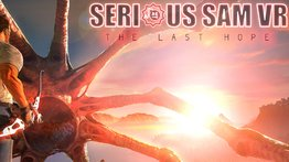 VR Arena game: Serious Sam VR: The Last Hope